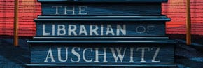 The Librarian of Auschwitz – a book review by Elena Bowman