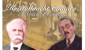 The Kristallnacht Cantata: A Voice of Courage