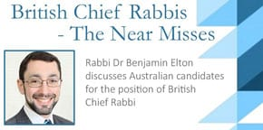 Feb-07   Sydney:   Australian candidates for the position of the British Chief Rabbi