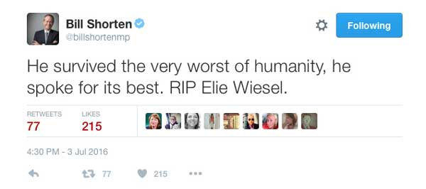 Bill-Shorten-on-Twitter_-'He-survived-the-very-worst-of-humanity,-he-spoke-for-its-best.-RIP-Elie-Wiesel.'-2016-07-03-22-03-01