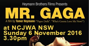 Nov-06   Sydney:   Film – MR GAGA