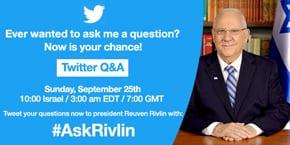President Rivlin to host Q&A on Twitter #AskRivlin