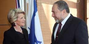 Foreign Ministers Julie Bishop [Australia] and Avigdor Lieberman [Israel]