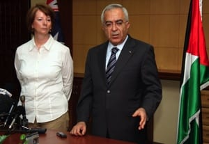 Julia Gillard with Palestinian Prime Minister Salam Fayyad